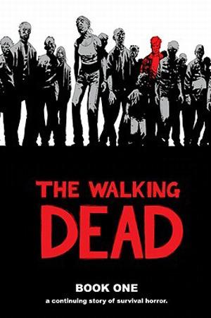 The Walking Dead Book One by Robert Kirkman